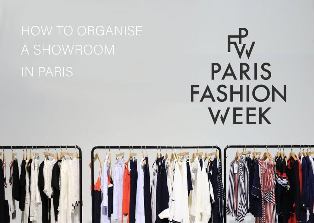 Paris Fashion Week, comment organiser un showroom  ?